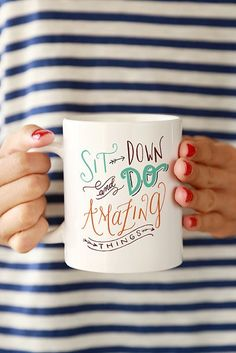 16 Motivational Coffee Mugs For a Great Day at Work: Add a boost of happiness to your day with one of these motivational mugs that will help you dive into your work with gusto.