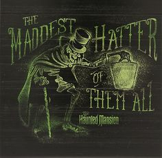 The famed Hatbox Ghost uncovers an eerie, antiqued wooden sign dead-icated to ''The Maddest Hatter of All,'' a spirited souvenir of your visit to The Haunted Mansion attic at Disneyland. Haunted Mansion Disney, Haunted Mansion Halloween, Disney Halloween, Halloween Ideas, Haunted Mansion Tattoo, Haunted Houses, Halloween Pictures, Halloween 2018, Halloween Stuff
