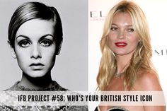 Calling all anglophiles! Who's your British style icon?
