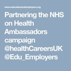 Partnering the NHS on Health Ambassadors campaign Stem Subjects, Encouragement, Campaign, Student, School, Health, Health Care, Salud