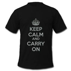 Keep Calm and Carry On Classic 2 Color T-Shirt
