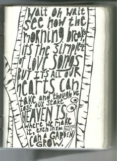 Even in the smallest places can a garden grow (Oh Noah Gundersen how I love your musical poetry) Writing Art, Writing Poetry, Indie Lyrics, Alone With My Thoughts, Words Quotes, Music Quotes, Sayings, Music Express, Pretty Words