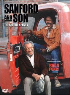 Sanford and Son...loved watching this show when I was a kid, and still do to this day. Funny as hell!!!