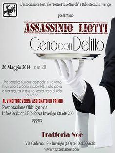 30 MAGGIO 2014 - Cena con delitto: Assassinio Liotti