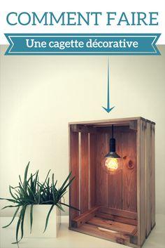 Tutoriel : comment créer une lampe en cagette très originale ?