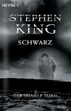 Bücher: Der dunkle Turm 1. Schwarz von Stephen King