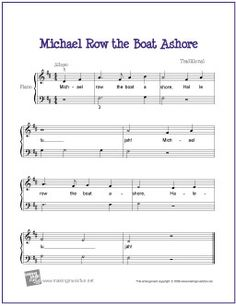 Michael Row the Boat Ashore - Free Easy Piano Sheet Music Piano Songs For Beginners, Beginner Piano Music, Easy Piano Sheet Music, Music Sheets, Free Printable Sheet Music, Free Sheet Music, Music For Kids, Kids Songs, Camp Songs