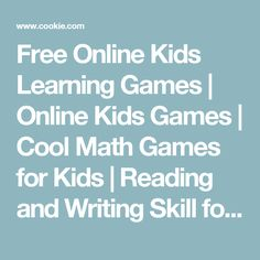 Free Online Kids Learning Games | Online Kids Games | Cool Math Games for Kids | Reading and Writing Skill for ESL/EFL Learner