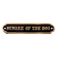 "Buy The House Nameplate Company Brass ""Beware of the Dog"" Sign Online at johnlewis.com"