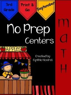 No Prep:  Math Centers:  September:  3rd Grade:  I understand how very valuable every bit of planning time is.  This NO PREP MATH CENTERS unit is a breeze to get ready for your math centers each week.  There are games, interactives, a scavenger hunt, cut & glue, and much more included in this unit.
