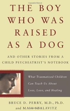the boy who was raised as a dog Repressed Memory, Great Books, New Books, Books To Read, Old Friends, Children Books, Psychology Books, Anti Social, Schizophrenia