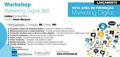 Workshop Marketing Digital 360 em Lisboa E-mail Marketing, Digital Marketing, Ems, Workshop, Social Networks, Colleges, Events, Atelier, Work Shop Garage
