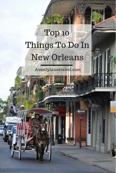 Community post 15 things you must need have to do in new for Must do things in new orleans