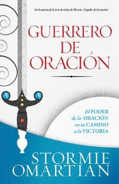 Guerrero de Oracion - Stormie Omartian
