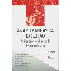 Livro - Psicologia Social – As Artimanhas da Exclusão: Análise Psicossocial e Ética da Desigualdade Social