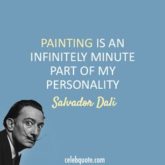 Salvador Dali Quotes Inspiration Favorite Salvador Dali Quote Ever 0  Inspire Me  Pinterest . Design Inspiration