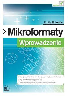"""Emily P. Lewis - """"Mikroformaty. Wprowadzenie"""" - 7/10"""