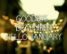Goodbye December Hello January: Hello friends the new year is coming and everybody decided their goals and resolution in this month. January Pictures, January Images, Happy New Year Images, Happy New Year 2019, January Wallpaper, New Year Wallpaper, Hello January Quotes, New Year Is Coming, Hello Goodbye