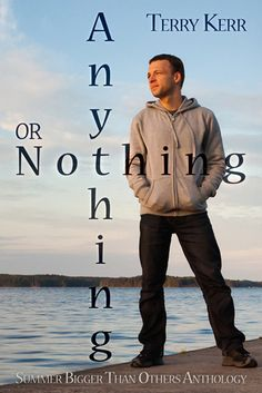 4 hearts from Love Bytes reviews for Terry Kerr's Anything or Nothing.