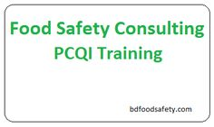 Training Services| PCQI Training | HACCP Training  Who needs PCQI Training? Our professional consultant's offers courses for the Haccp Certification like Haccp Training, Haccp Class, PCQI Training and all courses are recognized by the International HACCP Alliance. For more information visit us: http://bdfoodsafety.com/