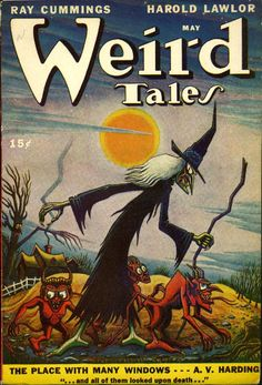 Horror Magazine : Weird Tales May Cover Art by Matt Fox Pulp Fiction Art, Horror Fiction, Pulp Art, Science Fiction, Fiction Books, Baba Yaga, Pulp Magazine, Magazine Art, Magazine Covers