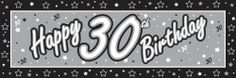 Happy 30th Birthday Giant Silver  Black Party Banner Black/Silver/White Balloons  Decorations,http://www.amazon.com/dp/B007VF1E8E/ref=cm_sw_r_pi_dp_XGmotb0153HCMFWQ