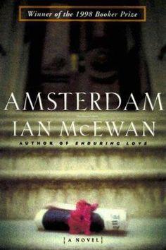 Amsterdam by Ian McEwan (fiction)
