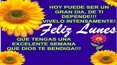 Que tengas un Feliz Lunes y una bendecida semana, que Dios derrame lluvia de bendiciones para ti y los tuyos.