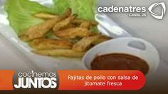 ¡Exquisitas! Fajitas de pollo con salsa de jitomate fresca
