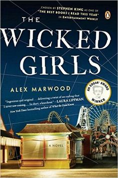 The Wicked Girls ** by Alex Marwood