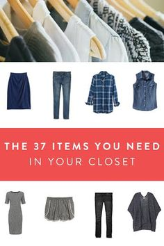 Why you only need 37 items in your closet. An easy way to cut your wardrobe in half for each season.