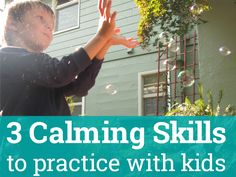 3 Calm Down Skills to Practice Before Anger Strikes