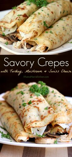Bursting with herbs and spices, stuffed full with sauteed mushrooms, Swiss cheese and shredded turkey - these savory crepes are excellent any time of year! Savory Crepes with Turkey, Mushroom and Swiss Cheese Dinner Crepes, Crepes Party, Crepe Recipes, Brunch Recipes, Breakfast Recipes, Swiss Recipes, Mexican Breakfast, Pancake Recipes, Breakfast Sandwiches