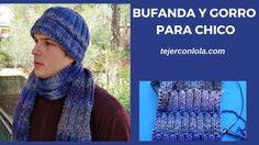 BUFANDA Y GORRO PARA CHICO TEJIDO A DOS AGUJAS