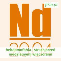 hebdomofobia - czyli czemu boisz się niedzieli? www.firia.pl #fear #strach #firia #fobia #lęki