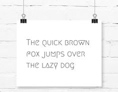 11x14 Art Print, The quick brown fox jumps over the lazy dog, Quote, Black and White, Minimalist, Printed on 80# Matte Cardstock Paper by BrightAndBonny on Etsy