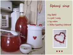 PAvla STUdihradová: Šípkový sirup Home Canning, Natural Make Up, Pavlova, Healthy Life, Food And Drink, Snacks, Mugs, Drinks, Bottle