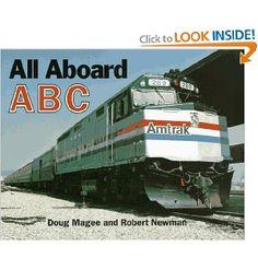 All Aboard ABC   alphabet book with train photographs