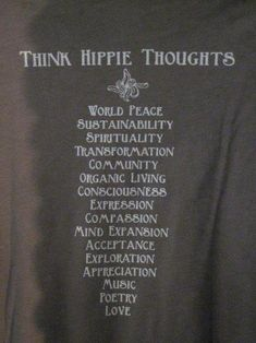 think hippie thoughts