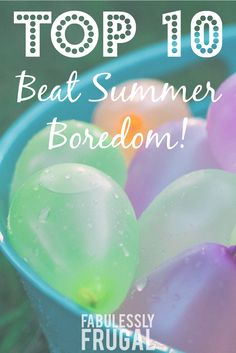 Bust Summer Boredom BEFORE It Starts {Fun Activities for Kids}!