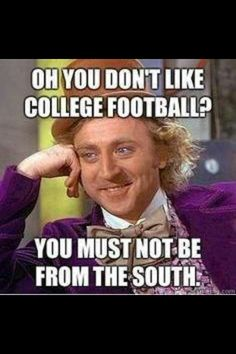 Nothing like football in the south!