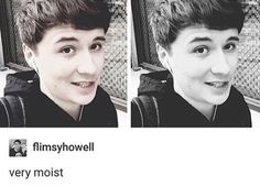 i dislike the word moist Daniel James Howell, Dan Howell, Danisnotonfire, Amazingphil, Beautiful Meme, Phan Is Real, Dan And Phill, British Accent, Cat Whiskers