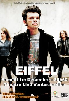 EIFFEL en concert à Nice le 1er Décembre, au Théâtre Lino Ventura  En savoir plus: http://www.ivoiremusic.fr/
