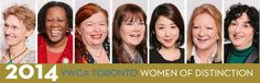 The YWCA Toronto 2014 Women of Distinction Awards are coming up on May 22. Get your tickets today, they're almost sold-out!
