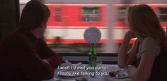 "anamorphosis-and-isolate: "" — Before Sunrise (1995) ""I wish I'd met you earlier. I really like talking to you."" """