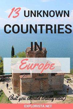 Figured you knew Europe inside and out? And that you'd pretty much seen everything on that whirlwind trip of the continent three years ago?  Sure, we all know France, Spain, Italy and Scandinavia. But Europe has lots of lesser known countries that deserve a little time in the spotlight too! You should totally visit these 13 unknown countries in Europe!