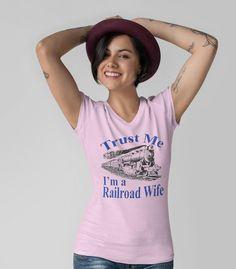 Trust Railroad Wife Short sleeve women's t-shirt