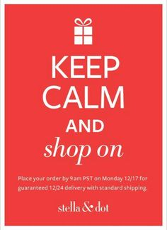 In case you're not done yet. No need to panic. Or search for mall parking. http://www.stelladot.com/eryn