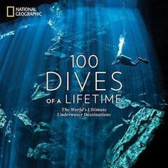 Explore 100 breathtaking scuba diving sites around the world--from the cenotes of Mexico to the best wreck in Micronesia--through stunning National Geographic photography, expert tips, and cutting-edge travel advice. Best Scuba Diving, Scuba Diving Gear, Cave Diving, National Geographic Photography, National Geographic Society, Carrie, Gifts For Scuba Divers, Life Guide, Oceans Of The World