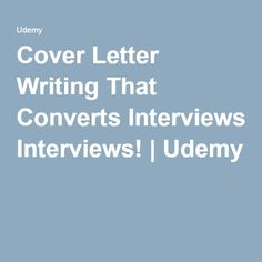 Cover Letter Writing That Converts Interviews! | Udemy